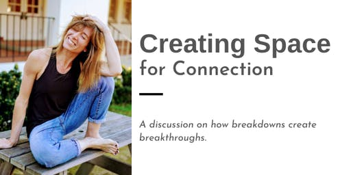 Creating Space for Connection