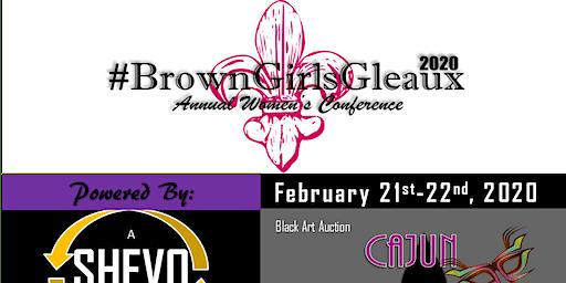 #BrownGirlsGleaux 2020 AWC