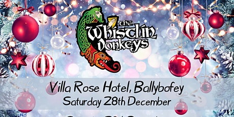 The Whistlin' Donkeys - Villa Rose Hotel tickets