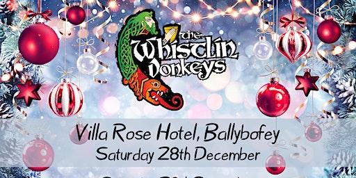 The Whistlin' Donkeys - Villa Rose Hotel