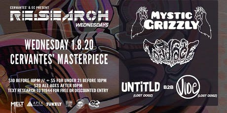 RE:Search ft. Mystic Grizzly and Toadface w/ Untitld b2b Vide (Lost Dogz) tickets