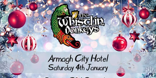 The Whistlin' Donkeys - Armagh City Hotel