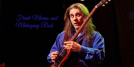 Frank Marino & Mahogany Rush - Live in the Vault tickets