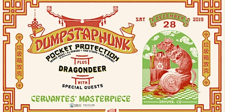 Dumpstaphunk w/ Pocket Protection ft Members of The Revivalists, Dragondeer tickets