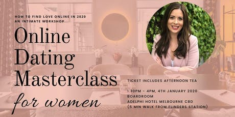 How to find love online in 2020: a dating masterclass for women tickets