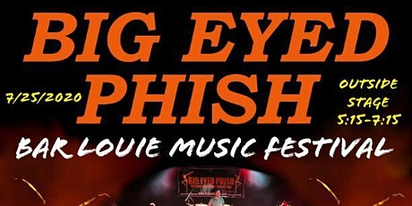 Big Eyed Phish at 2nd Annual Bar Louie Music Festival tickets