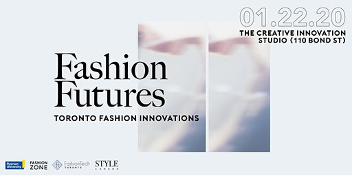 Fashion Futures | Presented by FashionTech Toronto, STYLE Canada and The Fashion Zone