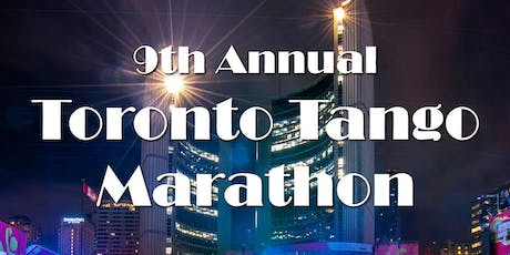 9th Annual Toronto Tango Marathon 2020 tickets
