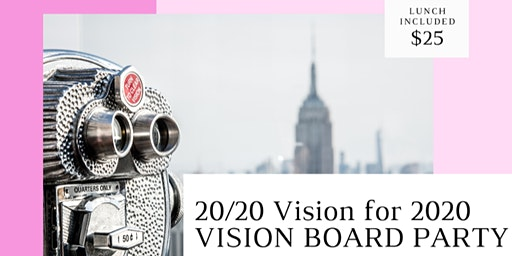 20/20 Vision Board Party for 2020