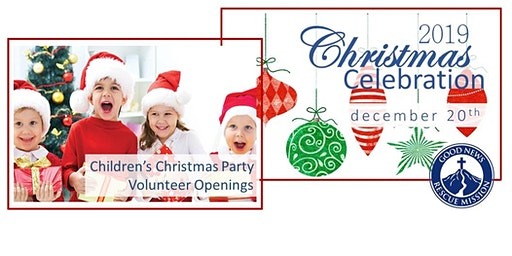 Volunteer Openings - GNRM Children's Christmas Party
