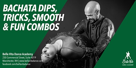 Bachata Dips, Tricks, and Smooth and Fun Combos tickets