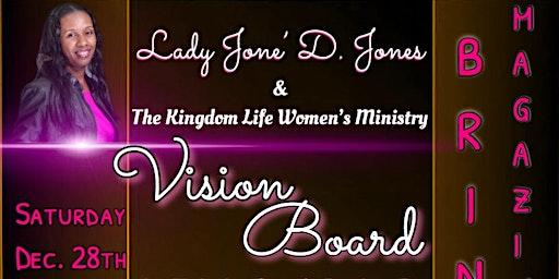 Lady Jone' & K-LIFE Women's Ministry WOMEN'S ONLY  Vision Board Fellowship