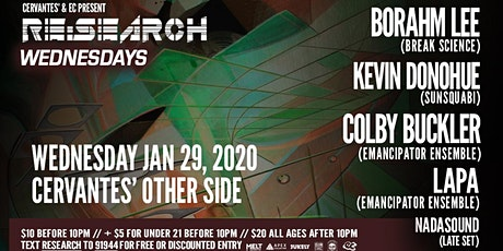 RE:Search ft. Borahm Lee, Kevin Donohue & Colby Buckler w/ Lapa, Nadasound tickets