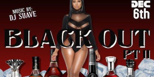 BlackOut Pt II
