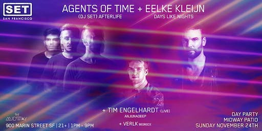 Eelke Klein, Agents of Time (Afterlife) SF Debut & Tim Engelhardt (live), Day Party at The Midway