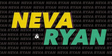 """NEVA & RYAN SHOW"" PREMIERE tickets"
