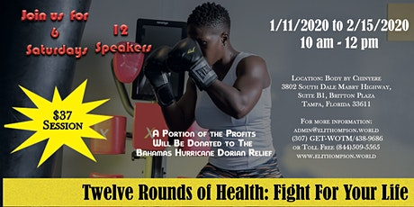 Twelve Rounds of Health: Fight For Your Life entradas