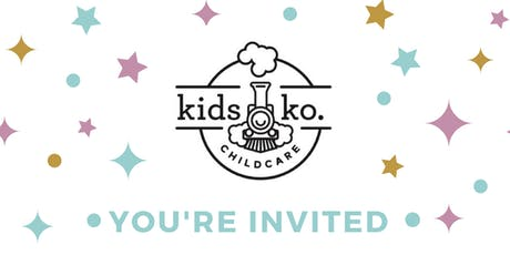 Kids Ko Childcare Centre Friends & Family Open House tickets