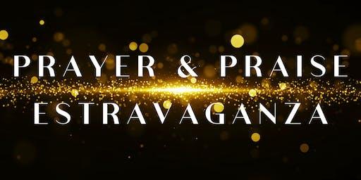 3rd Annual Prayer and Praise Extravaganza