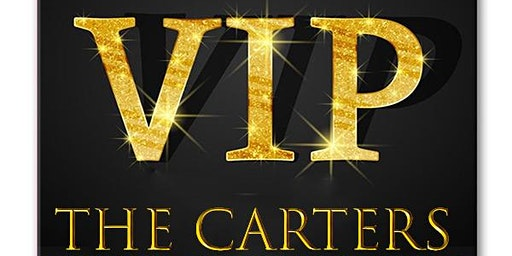 THE CARTERS VIP BIRTHDAY CELEBRATION