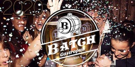 NYE at Batch Gastropub: Delray Beach! tickets