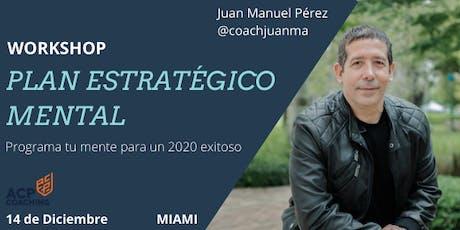 """Workshop """"Plan Estratégico Mental""""  Programa tu mente para un 2020 exitoso entradas"""