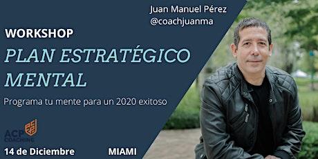 """Workshop """"Plan Estratégico Mental""""  Programa tu mente para un 2020 exitoso tickets"""