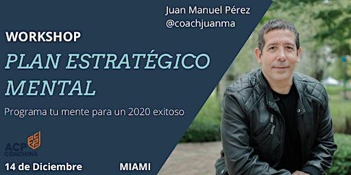 """Workshop """"Plan Estratégico Mental""""  Programa tu mente para un 2020 exitoso"""