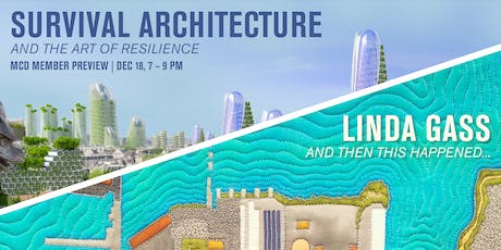 MCD Member Preview: Survival Architecture and Linda Gass tickets