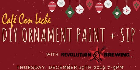 DIY Ornament Paint + Sip with REVOLUTION BREWING tickets