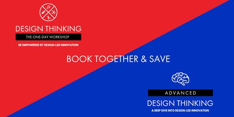Book together & Save - Brisbane - One-Day Workshop 04/02 and Advanced Design Thinking 05/02 tickets