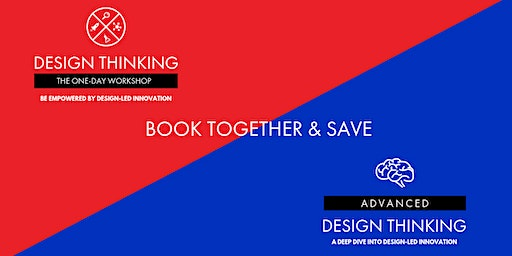Book together & Save - Brisbane - One-Day Workshop 04/02 and Advanced Design Thinking 05/02