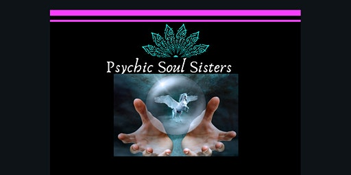 An Evening with the Psychic Soul Sisters