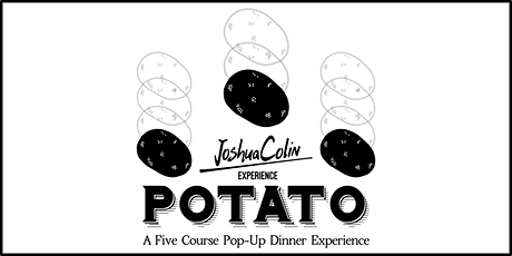 JoshuaColin Experience - Potato - [SUNDAY AFTERNOON SEATING] tickets