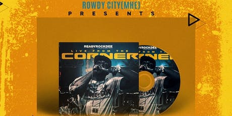 "ReadyRockDee ""Live From The Corner"" Album Release Concert tickets"