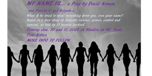 My Name Is...a play by David Norum, Danielle V & Belynda L