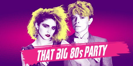 That BIG 80s Party - San Francisco tickets