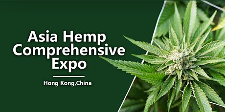2020 Asia Hemp Comprehensive Expo tickets