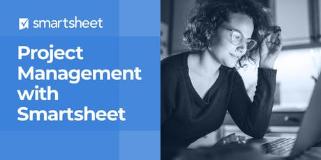 Project Management with Smartsheet - January 7th-9th tickets