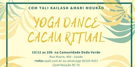 Yoga Dance Cacau Ritual  com Mari Mourão e Tali Kailash ingressos