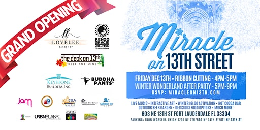 Miracle on 13th Street - Grand Opening!!!
