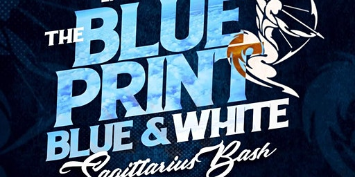 2nd Annual BluePrint Blue and White Sagittarius Affair
