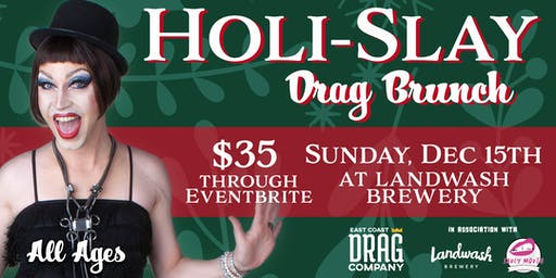 Holi-SLAY Drag Brunch