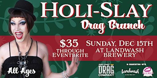 Holi-SLAY Drag Brunch