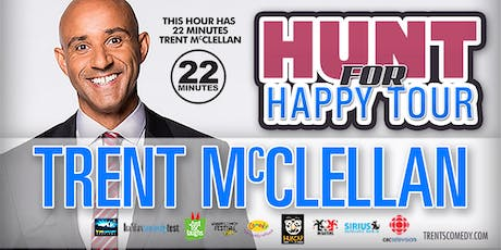 Trent McClellan's Hunt for Happiness Comedy Tour tickets