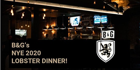 2020 NYE Lobster Dinner at B&G on Whyte! tickets