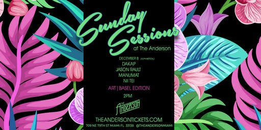 Basel Sunday Sessions  @ The Anderson Miami