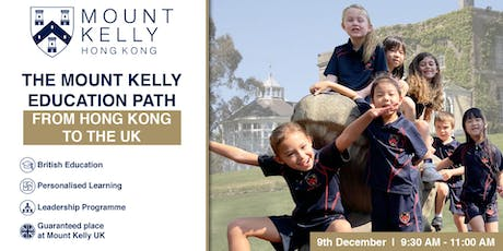 The Mount Kelly Education Path: From Hong Kong to the UK tickets