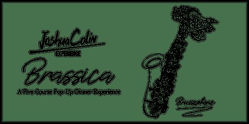 JoshuaColin Experience - Brassica - [SATURDAY NIGHT SEATING]