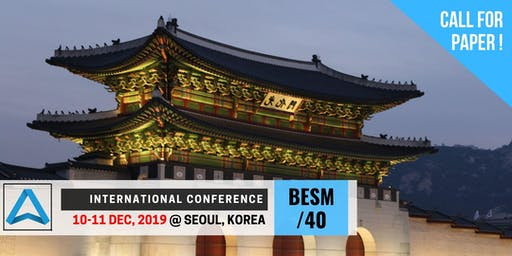 40th International Conference on Business, Education, Social Science, and Management (BESM-40)